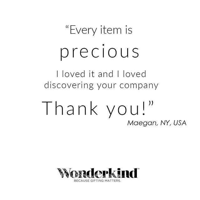 We love hearing from people who received their #Wonderkind. It fills us with so